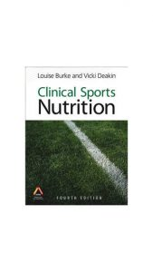 Clinical Sports Nutrition – 4th Edition
